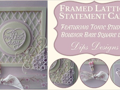 Framed Lattice Card Making Tutorial Step-By-Step (Tonic Studios)
