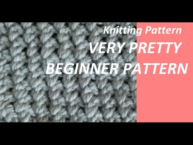 Knitting Pattern * VERY PRETTY BEGINNER PATTERN *