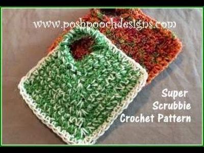 The Super Scrubbie Crochet Pattern