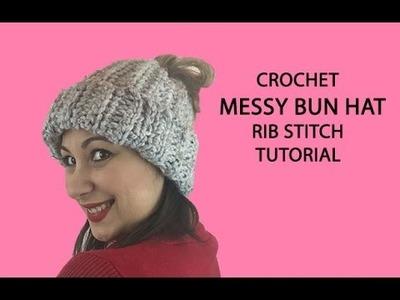Crochet Messy Bun Hat Tutorial (Rib Stitch)