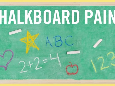 DIY | How to Make Chalkboard Paint (Only 2 Ingredients!)