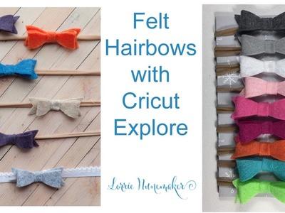 Felt Hair Bows with Cricut Explore