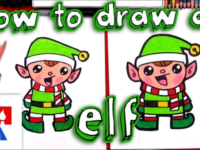 How To Draw A Cartoon Christmas Elf