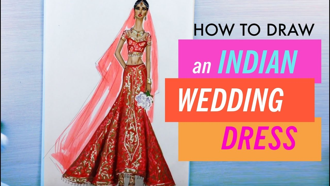 HOW TO DRAW AN INDIAN WEDDING DRESS #7 | Fashion Drawing