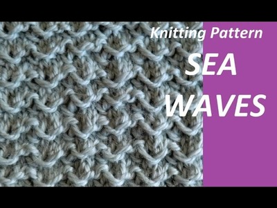 Knitting Pattern * SEA WAVES *