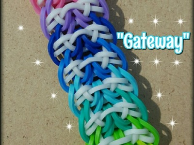 "New ""Gateway"" Hook Only Rainbow Loom Bracelet.How To Tutorial"
