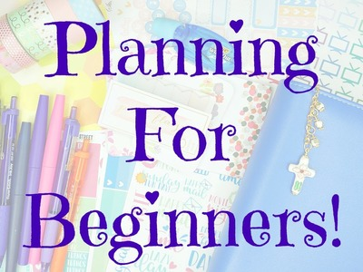 Planning For Beginners: Planner Options, Must-Haves, and Etsy Stickers!
