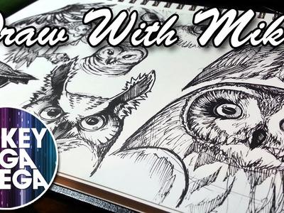 So Much Talking & Owly Wisdom! - Draw With Mikey 24