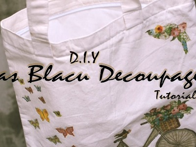 DIY Decoupage Tas Blacu.Totebag. Pouch Tutorial