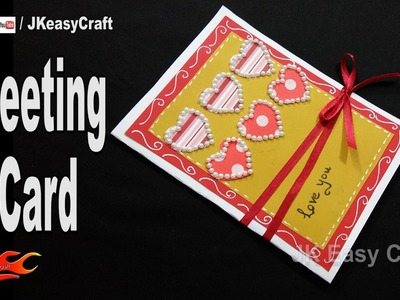 DIY Easy Valentine's day Greeting Card   How to make   JK Easy Craft 215