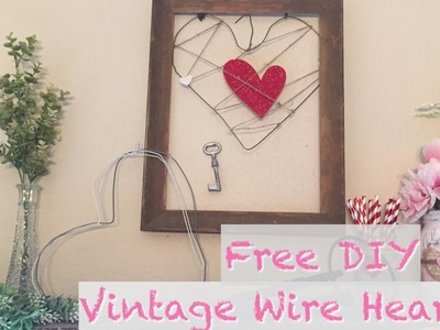 DIY Vintage Hearts | Free Valentines Day Decor Ideas
