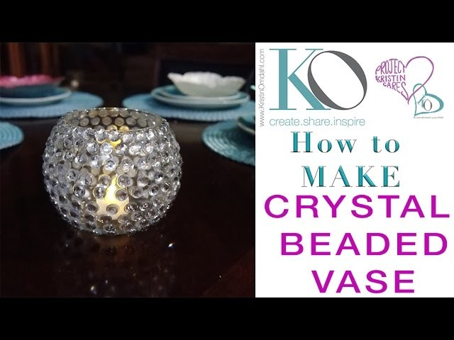 How to Make a Crystal Beaded Vase DIY Craft Quick Easy Gift Bling Home Dec