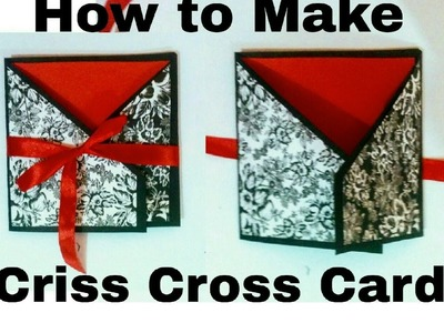 How to Make Criss Cross Card - DIY | Easy Craft Idea
