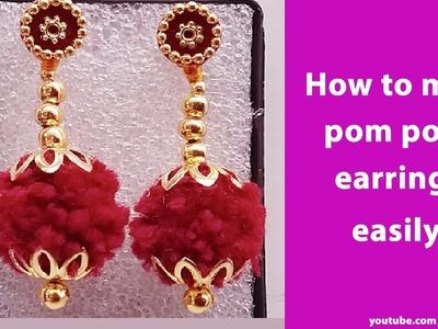 How to make pom poms earrings I DIY pom pom earrings making I party wear earrings,ladies accessories