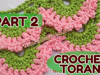 PART 2-How to Crochet Floral Stitch for Toran Wall  Hanging Home Decore Ideas Tutorial