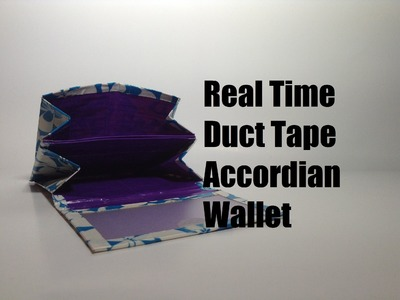Real Time~ Duct Tape Accordion Wallet!!
