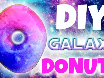 DIY Galaxy Donuts! How to Make Galaxy Doughnuts!