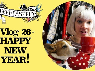 Happy New Year - 2016 Roundup, Sewing & Knitting Resolutions for 2017 ++ Christmas Haul | Vlog 26