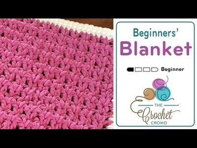 How to Crochet A Baby Blanket: Queen of Hearts