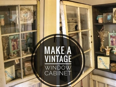 How to Make a Cabinet with an Old Window