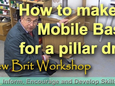 How to make a Mobile Base for a Pillar Drill