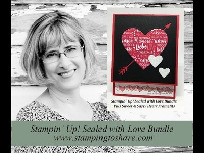 How to Make a Valentine with the  Sealed with Love Bundle