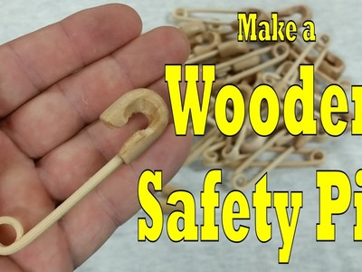How to make a Wooden Safety Pin! (Quickie #8)