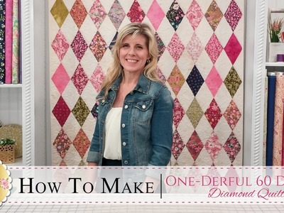 How to Make the One-Derful 60 Degree Diamond Quilt | with Jennifer Bosworth of Shabby Fabrics
