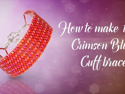 How to make this Peyote Crimson Braclet ❤ Valentine's | Delica Seed Beads
