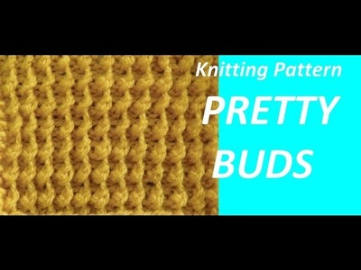 Knitting Pattern * PRETTY BUDS *