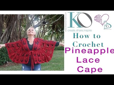 LEFT HANDED Crochet Pineapple Lace Cape Top Down Increases Worsted Weight Yarn