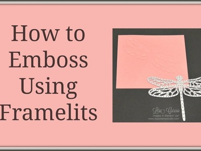 Quick Crafting Tip - How to Emboss Using Framelits