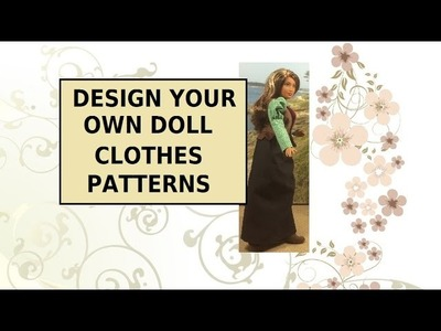 Design Your Own Curvy Doll Clothes Patterns