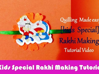 [Kids Special]: Rakhi Making Cartoons.Tattoo Rakhi From Material Available for Rakhi Making tutorial