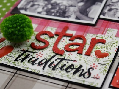 Scrapbooking Process Video Star Traditions by Becki Adams
