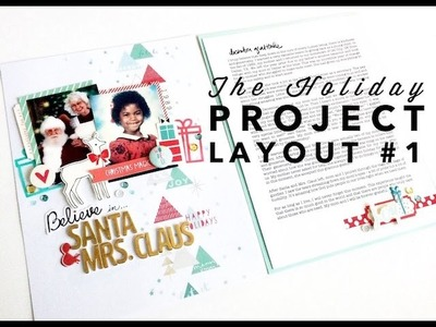 The Holiday Project Layout #1 - Believe in Santa and Mrs. Claus