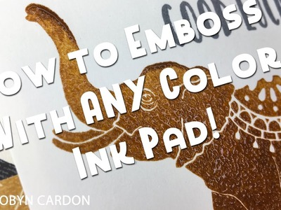 How to Emboss with ANY color Ink Pad!  Stampin' Up! Lucky Elephant - Episode 551