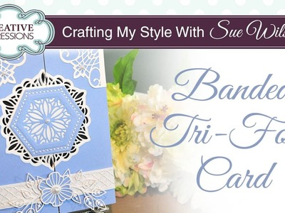 How To Make a Gate Fold Card   Crafting My Style with Sue Wilson