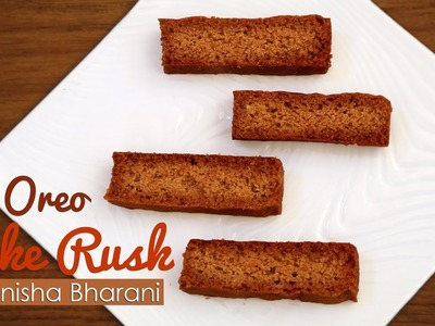 Oreo Cake Rusk How To Make Eggless Oreo Rusk - Homemade Teatime Cake Toast Recipe
