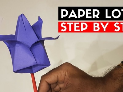 Paper Lotus - How to make Paper lotus flower step by step