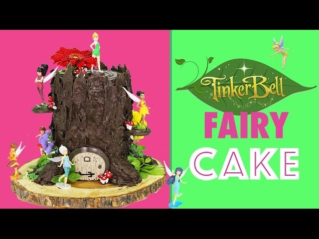 Tinkerbell Fairy CAKE - How to make a Tree Stump Cake with Tinker Bell Fairies