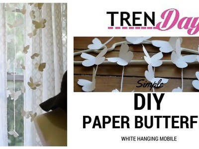 White Butterfly DIY Hanging Mobile BEAUTIFUL AND EASY