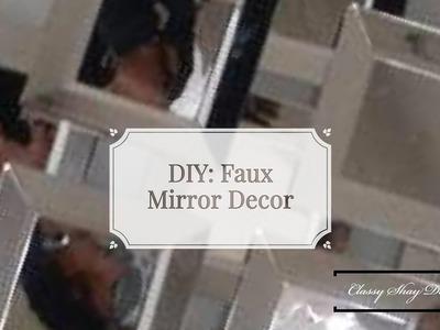 DIY:  Faux Mirror Wall Decor inspired by Treshaja
