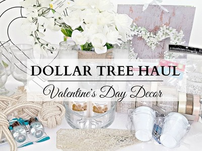 Dollar Tree Haul! ~ NEUTRAL Valentine's Day Home Decor Items & DIY Supplies!