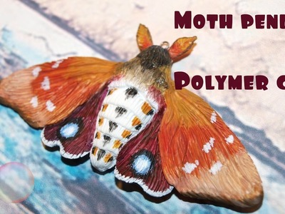 Moth pendant tutorial.Polymer clay