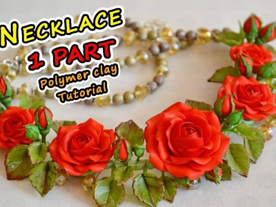 Necklace with red roses 1PART. Modeling (subtitles) ✿ Polymer clay Tutorial