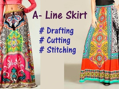 A Line Skirt DIY | A-Line long skirt drafting, cutting and stitching step by step tutorial
