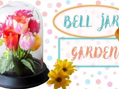 DIY Flower Garden Bell Jar | Garden Cloche | Easy Spring Room Decor | MVD