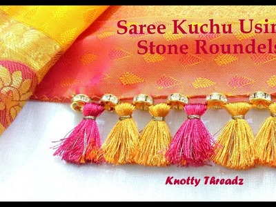 DIY | How to make Saree Kuchu Using Stone Roundels at Home | Tutorial |