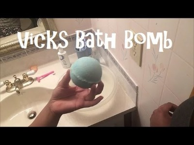 DIY Vicks Bath Bombs For Colds